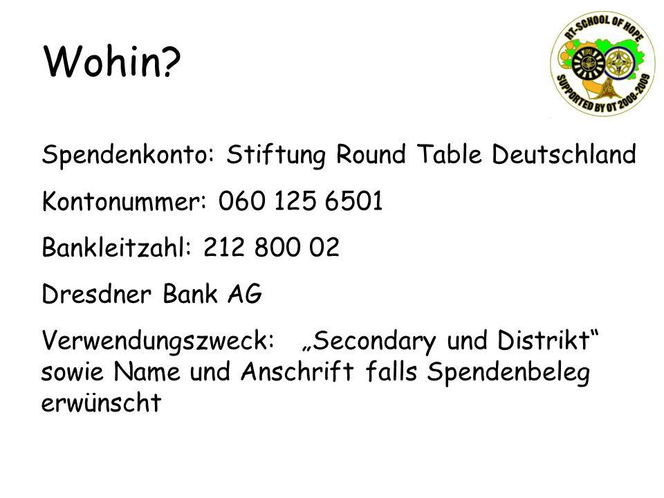 Wohin Spendenkonto: Stiftung Round Table Deutschland