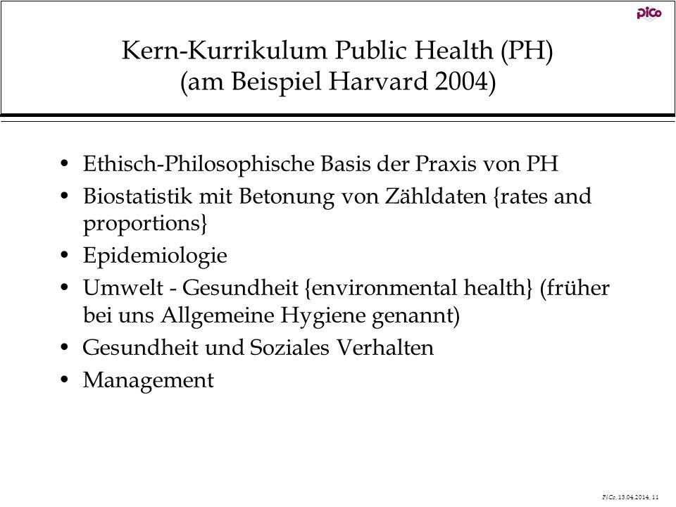 Kern-Kurrikulum Public Health (PH) (am Beispiel Harvard 2004)