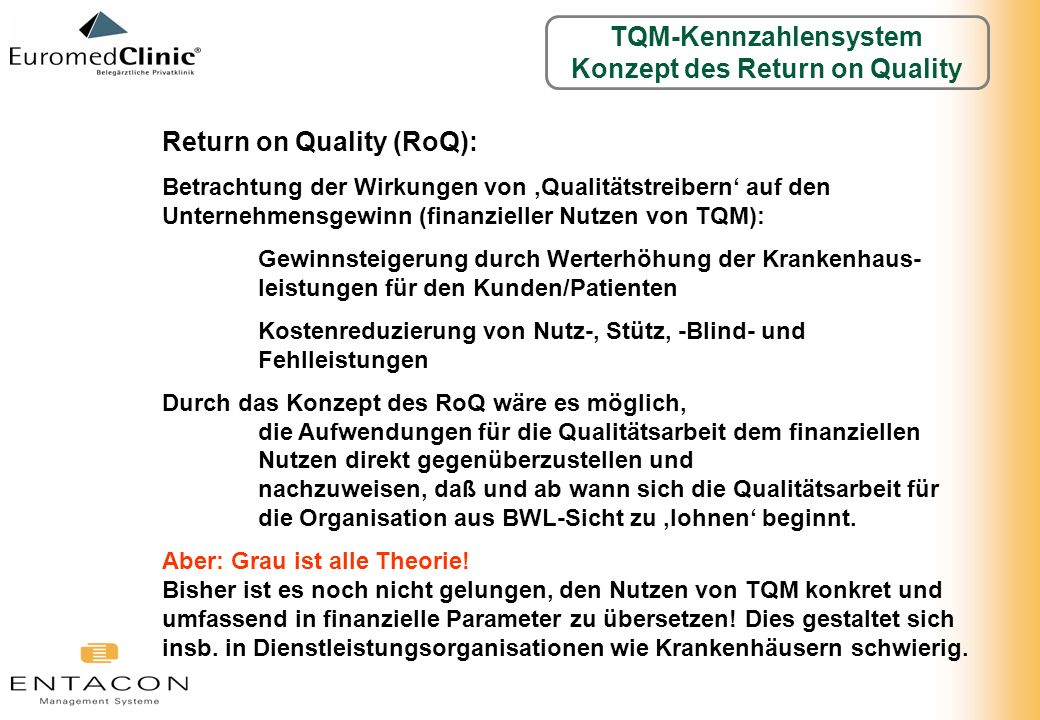 TQM-Kennzahlensystem Konzept des Return on Quality