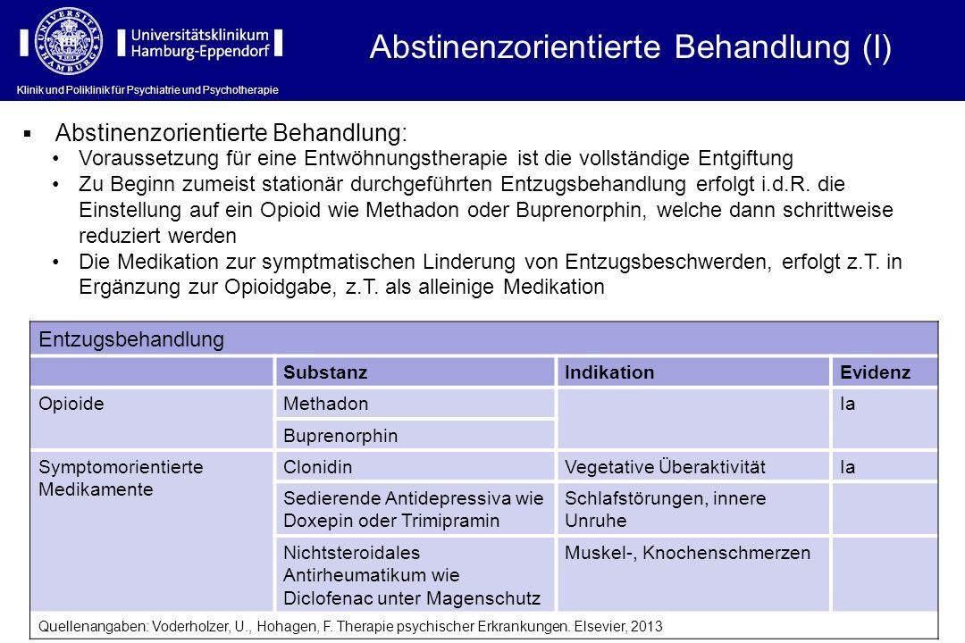 Abstinenzorientierte Behandlung (I)