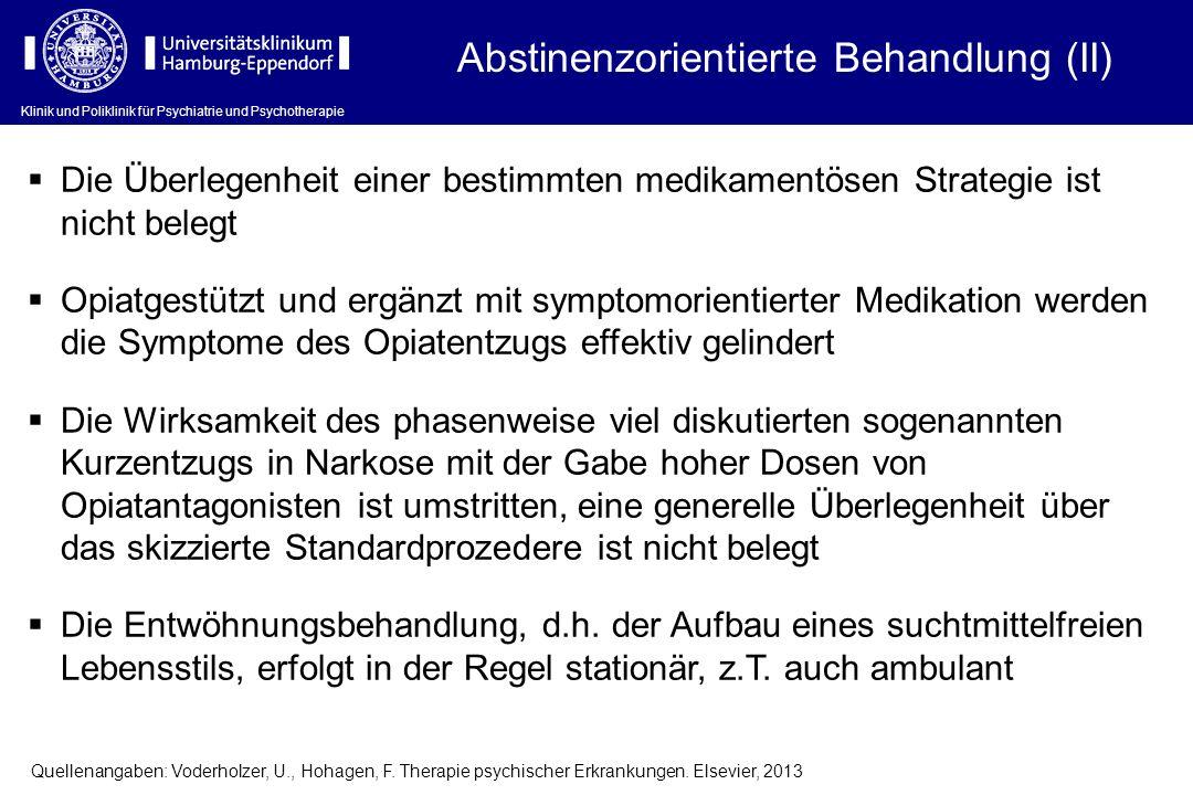 Abstinenzorientierte Behandlung (II)