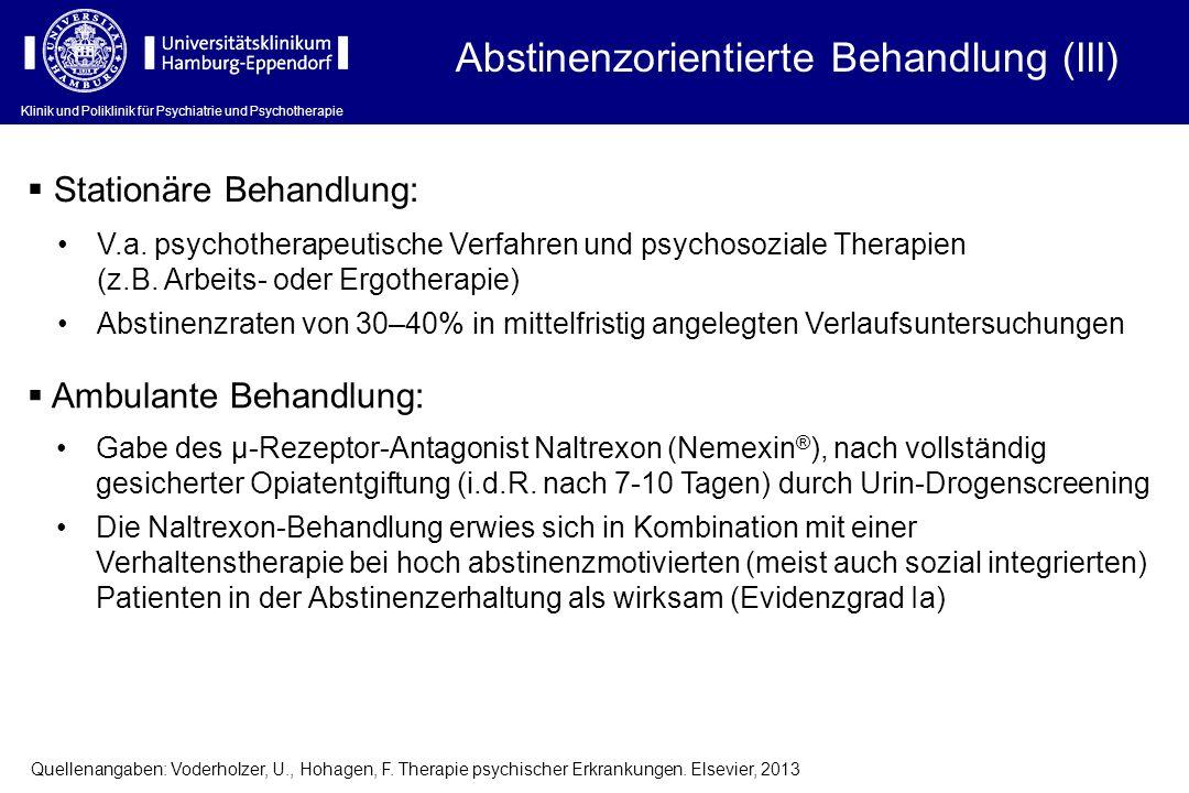 Abstinenzorientierte Behandlung (III)