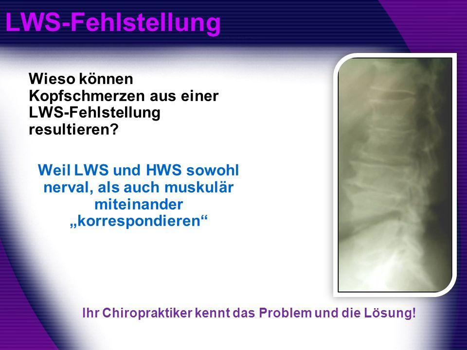 LWS-Fehlstellung Wieso können Kopfschmerzen aus einer LWS-Fehlstellung resultieren