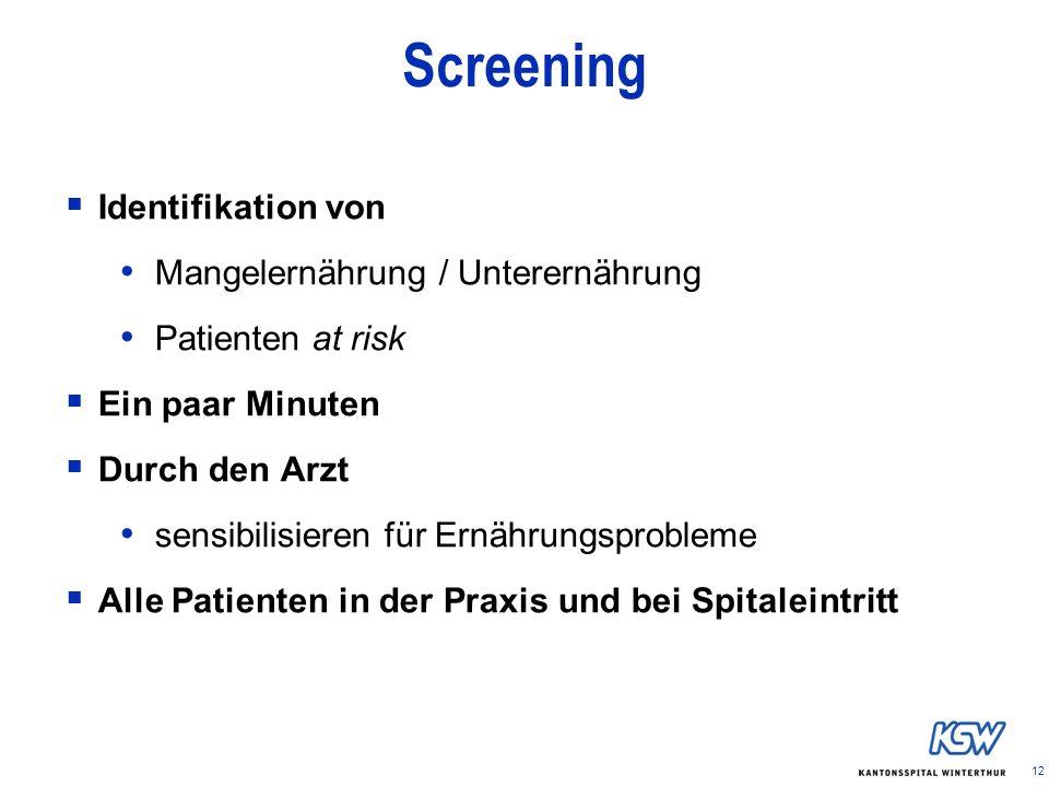 Screening Identifikation von Mangelernährung / Unterernährung