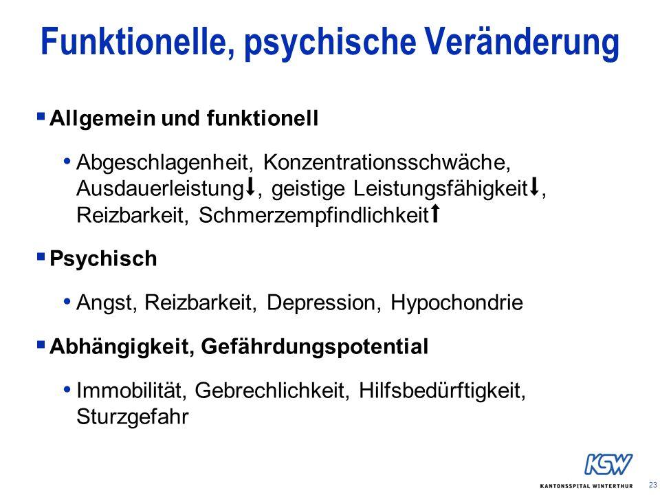 Funktionelle, psychische Veränderung