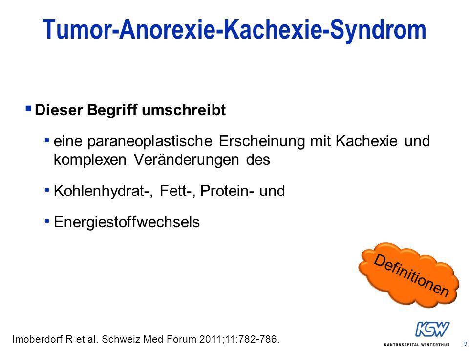 Tumor-Anorexie-Kachexie-Syndrom
