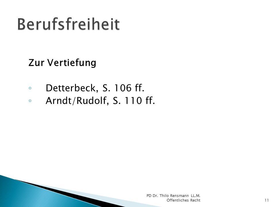 Berufsfreiheit Zur Vertiefung Detterbeck, S. 106 ff.