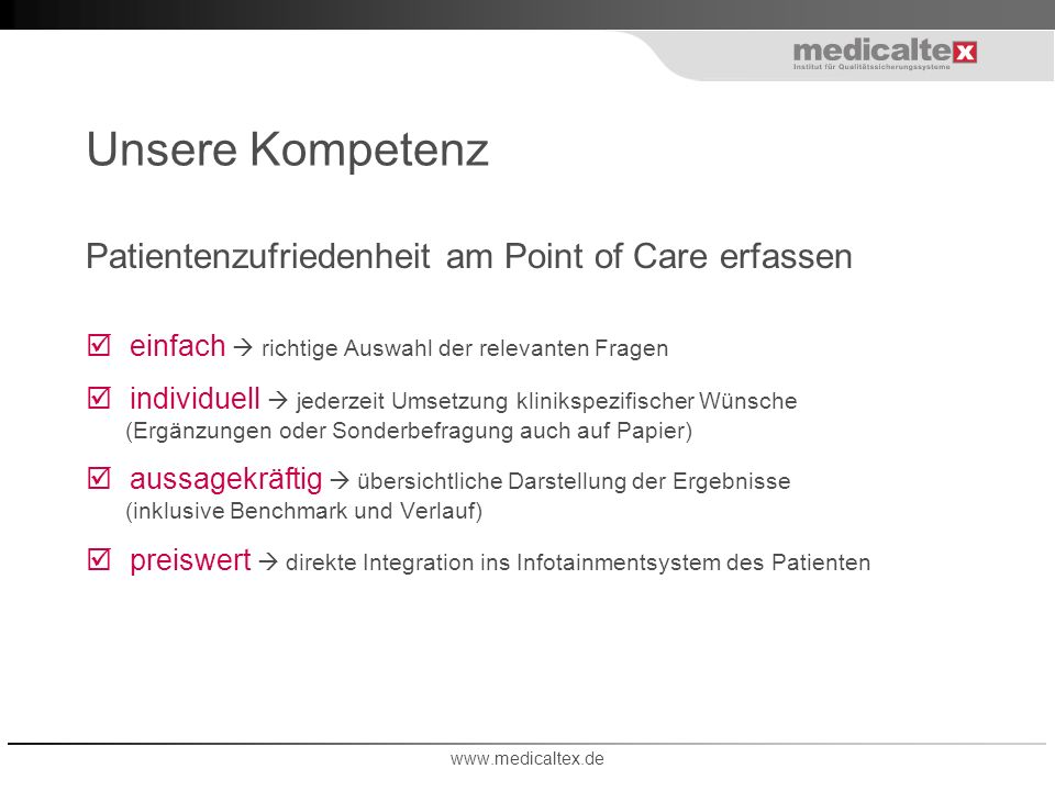 Unsere Kompetenz Patientenzufriedenheit am Point of Care erfassen