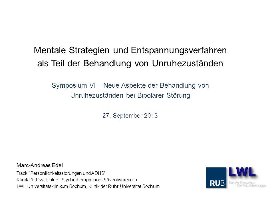 Mentale Strategien und Entspannungsverfahren als Teil der Behandlung von Unruhezuständen