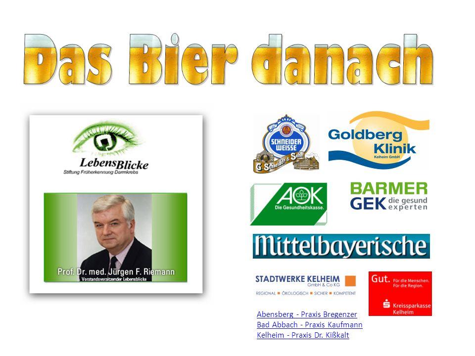 Das Bier danach Abensberg - Praxis Bregenzer