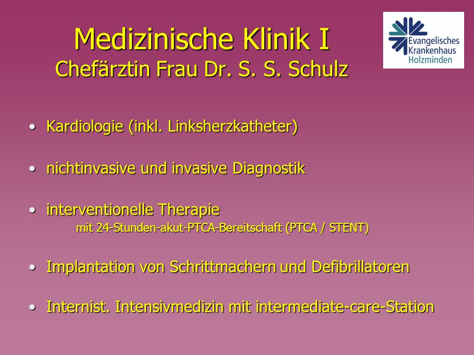 Medizinische Klinik I Chefärztin Frau Dr. S. S. Schulz
