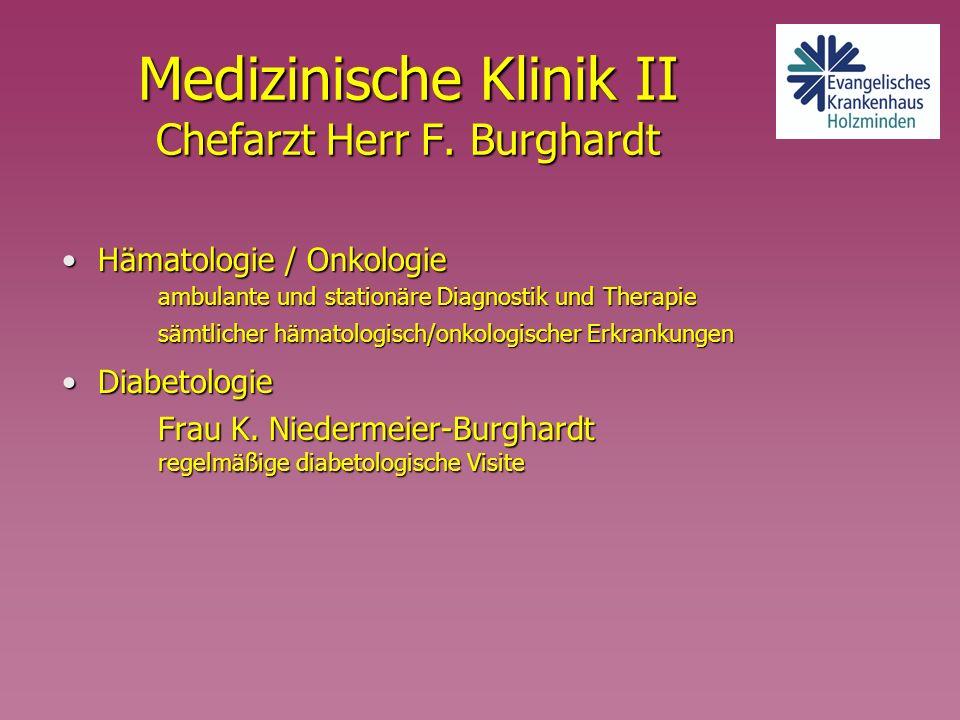 Medizinische Klinik II Chefarzt Herr F. Burghardt