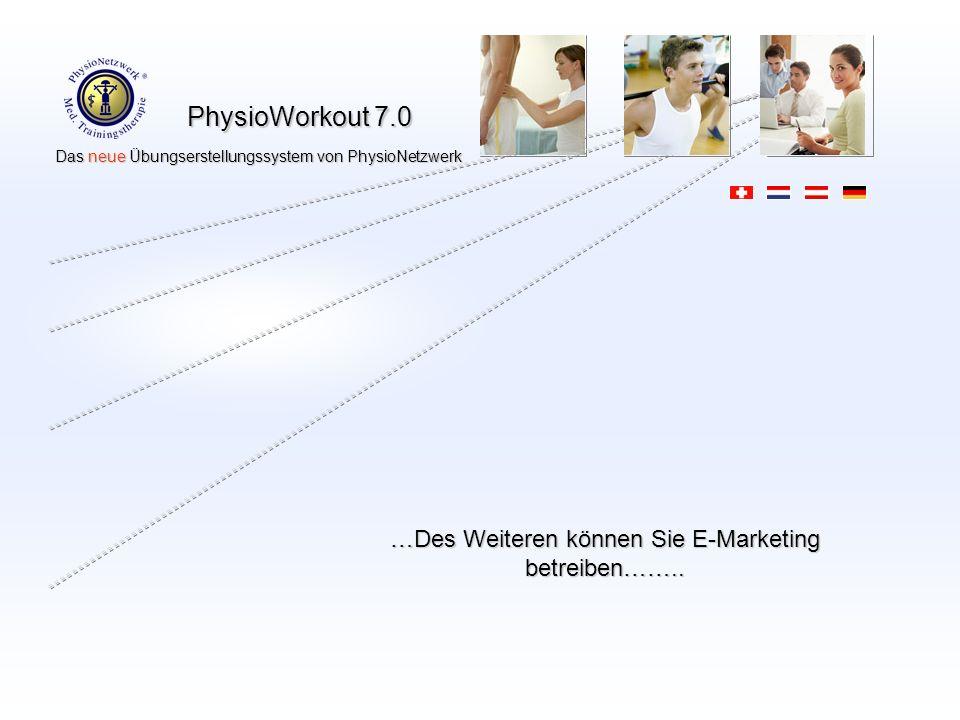 …Des Weiteren können Sie E-Marketing betreiben……..