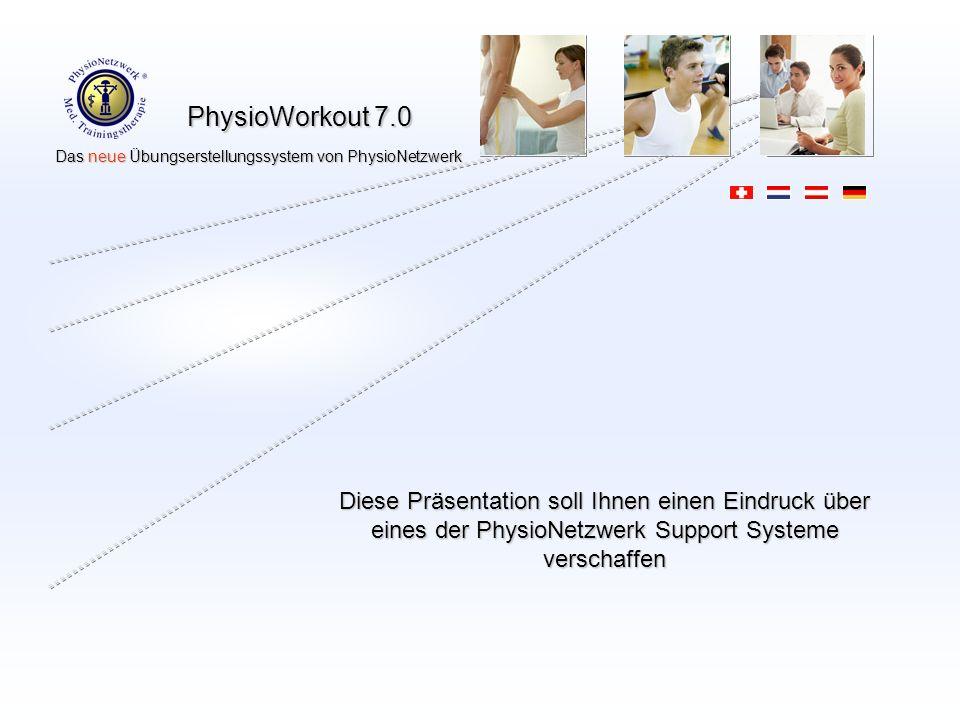 Diese Präsentation soll Ihnen einen Eindruck über eines der PhysioNetzwerk Support Systeme verschaffen