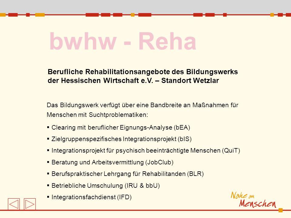 bwhw - Reha Berufliche Rehabilitationsangebote des Bildungswerks