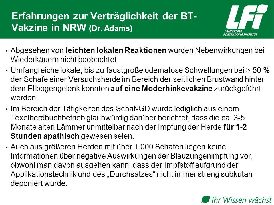 Erfahrungen zur Verträglichkeit der BT-Vakzine in NRW (Dr. Adams)