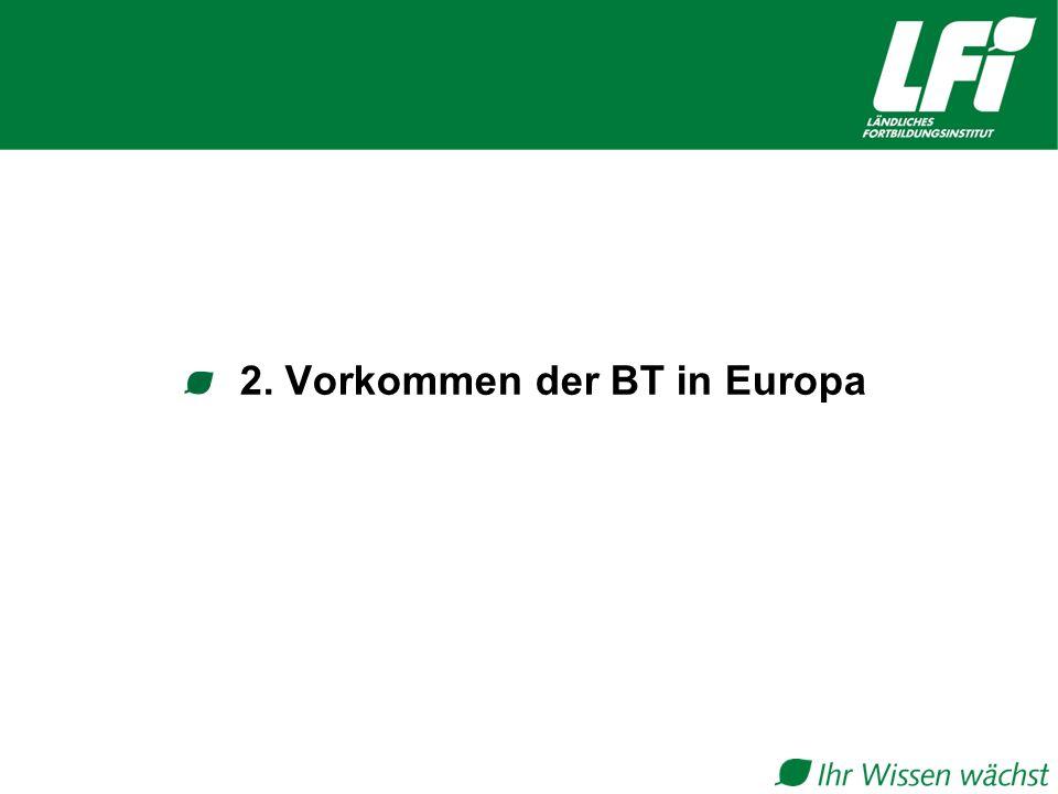 2. Vorkommen der BT in Europa