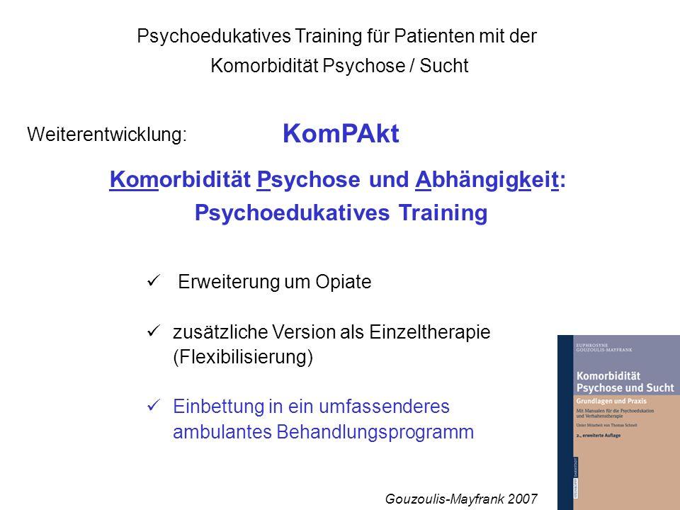 Komorbidität Psychose und Abhängigkeit: Psychoedukatives Training