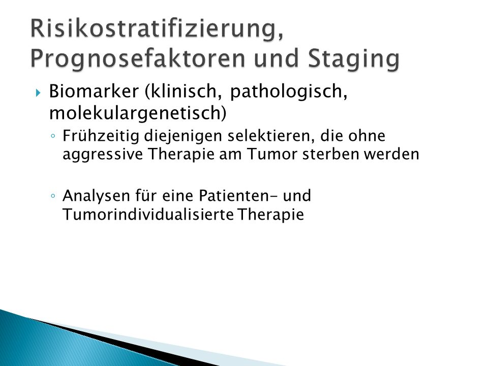 Risikostratifizierung, Prognosefaktoren und Staging