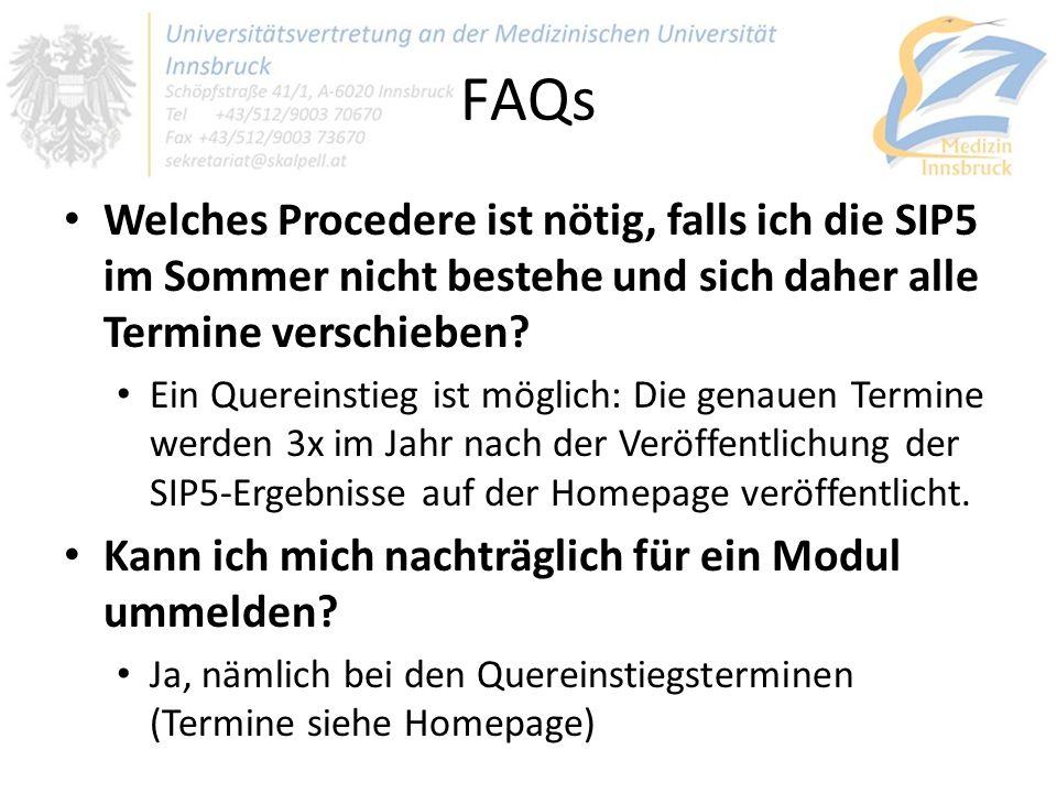 FAQs Welches Procedere ist nötig, falls ich die SIP5 im Sommer nicht bestehe und sich daher alle Termine verschieben