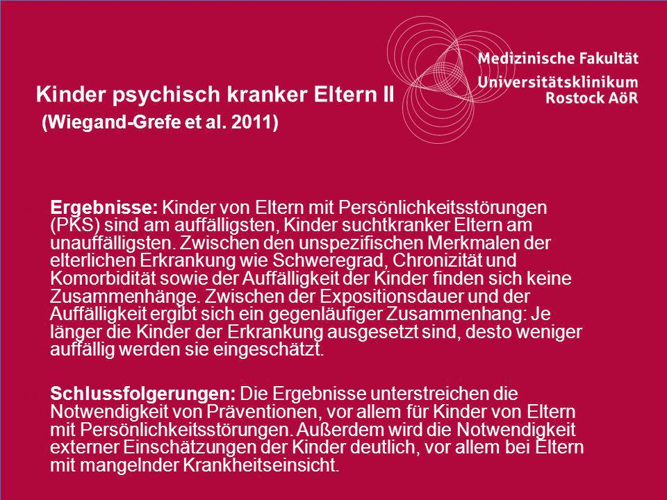 Kinder psychisch kranker Eltern II (Wiegand-Grefe et al. 2011)