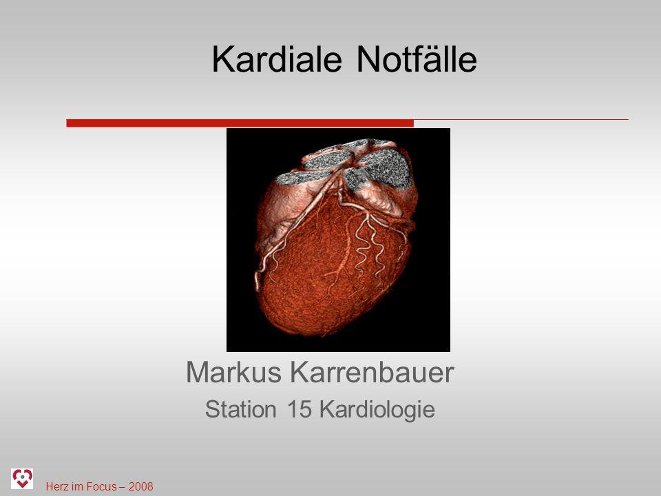 Kardiale Notfälle Markus Karrenbauer Station 15 Kardiologie