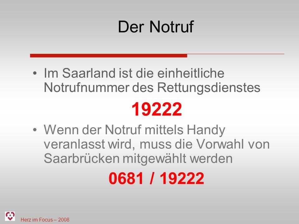 Der Notruf Im Saarland ist die einheitliche Notrufnummer des Rettungsdienstes. 19222.