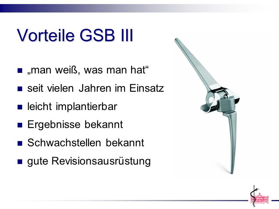 """Vorteile GSB III """"man weiß, was man hat seit vielen Jahren im Einsatz"""