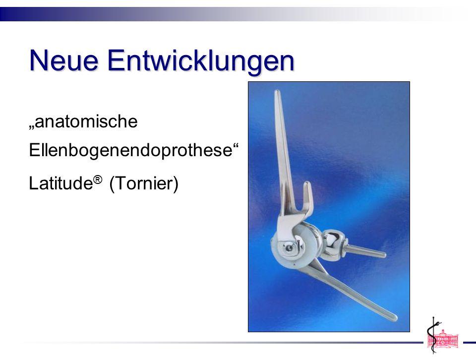 """Neue Entwicklungen """"anatomische Ellenbogenendoprothese"""