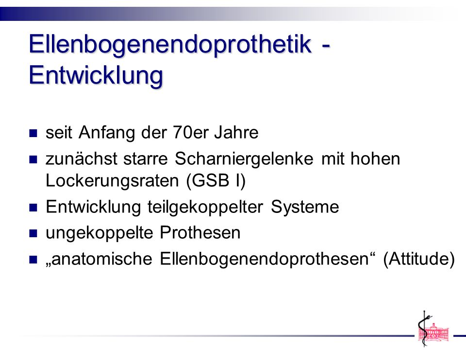 Ellenbogenendoprothetik - Entwicklung