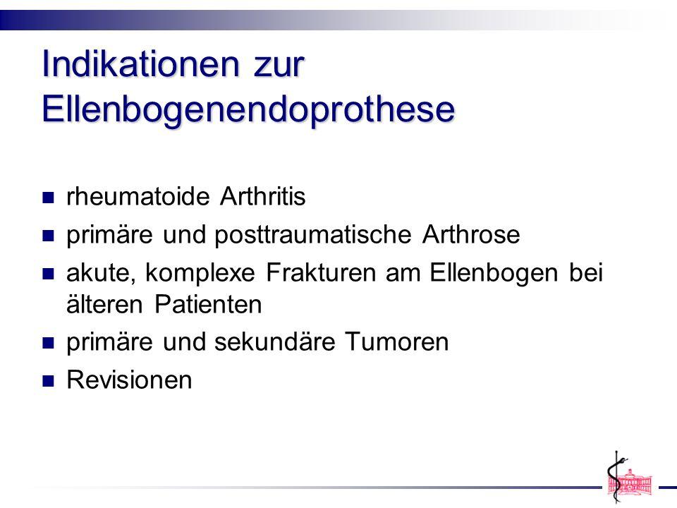 Indikationen zur Ellenbogenendoprothese