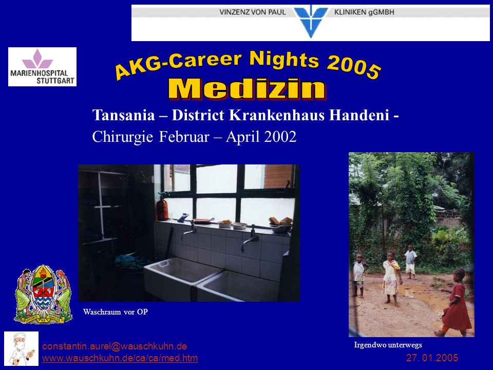 Tansania – District Krankenhaus Handeni - Chirurgie Februar – April 2002