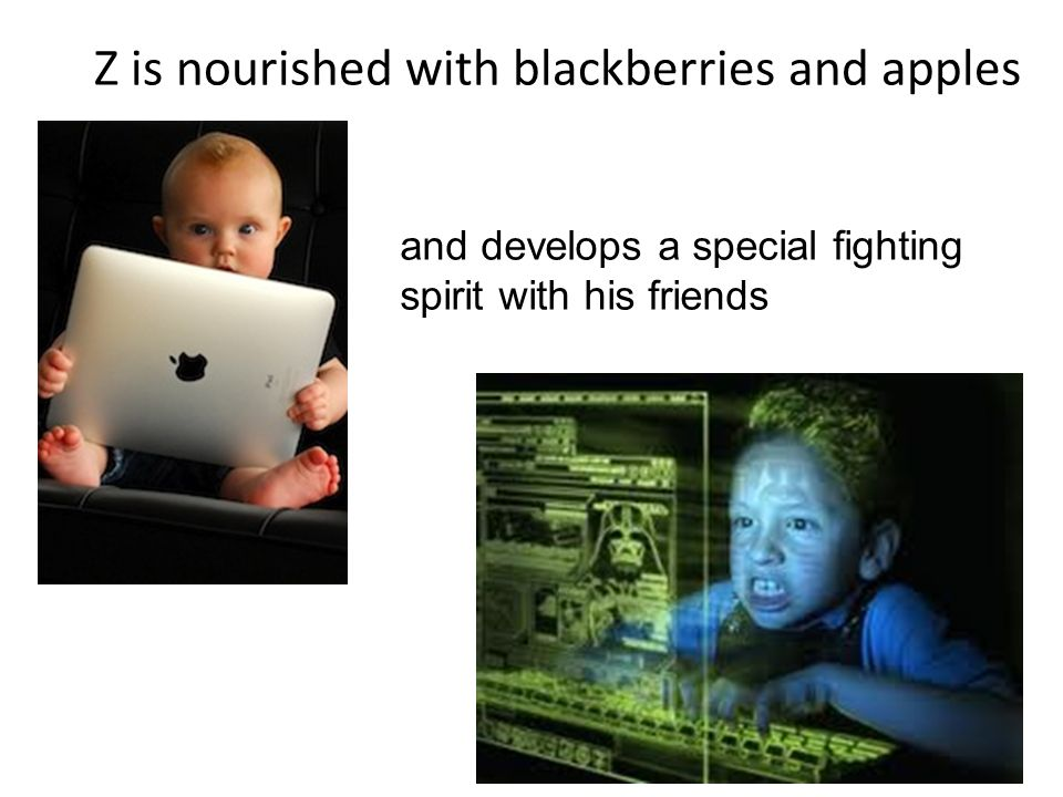 Z is nourished with blackberries and apples