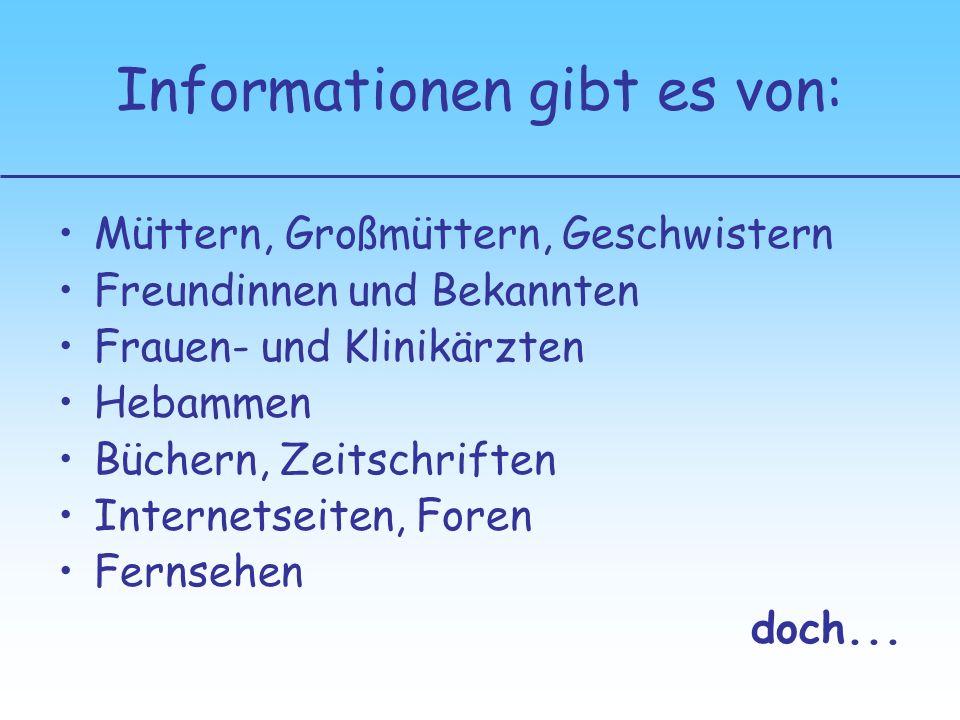 Informationen gibt es von: