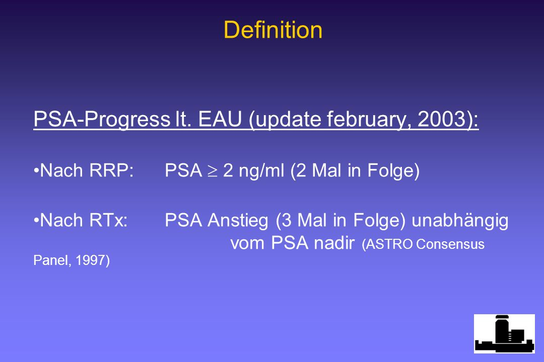 Definition PSA-Progress lt. EAU (update february, 2003):