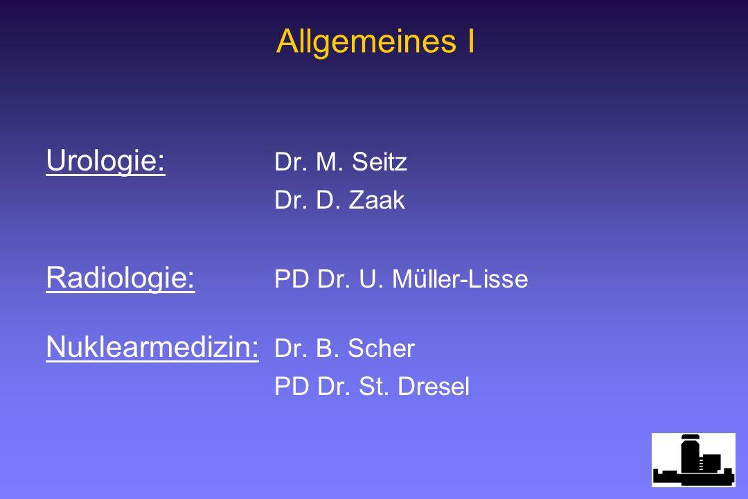 Allgemeines I Urologie: Dr. M. Seitz
