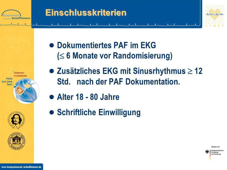 Einschlusskriterien Dokumentiertes PAF im EKG ( 6 Monate vor Randomisierung)