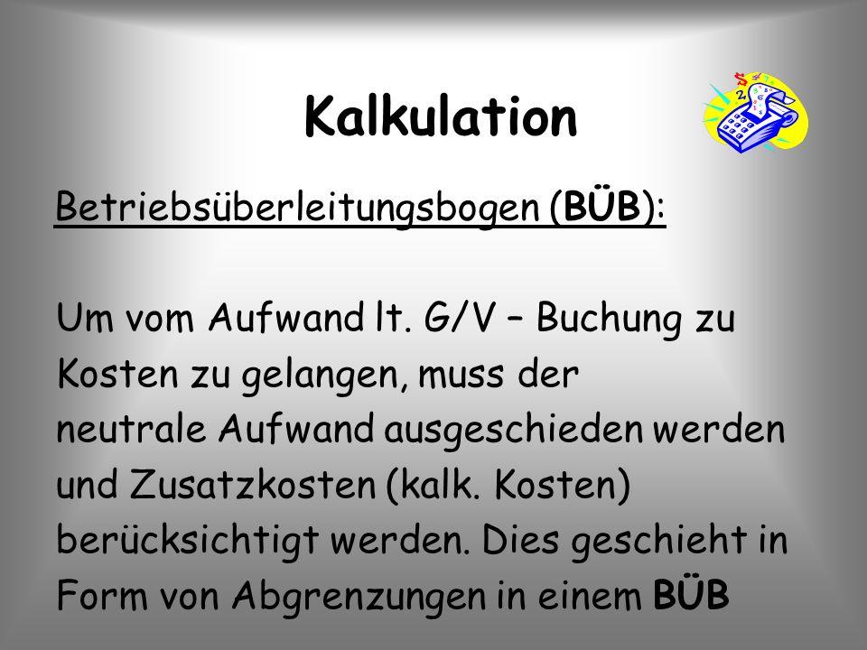 Kalkulation Betriebsüberleitungsbogen (BÜB):