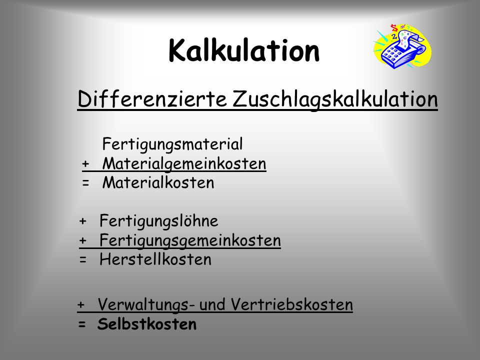 Kalkulation Differenzierte Zuschlagskalkulation Fertigungsmaterial