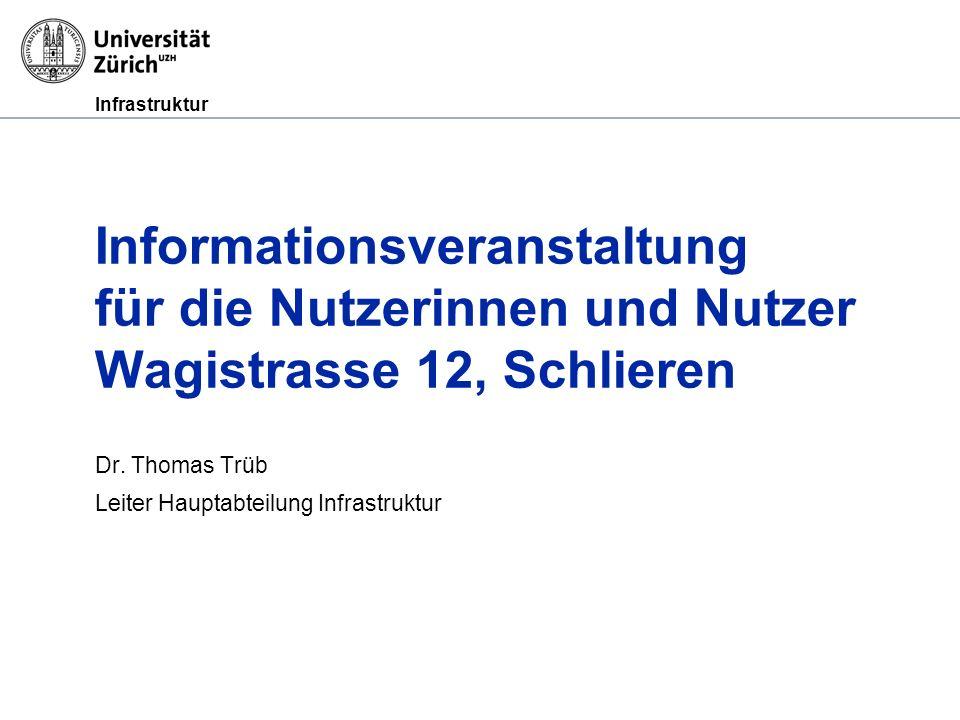 Dr. Thomas Trüb Leiter Hauptabteilung Infrastruktur
