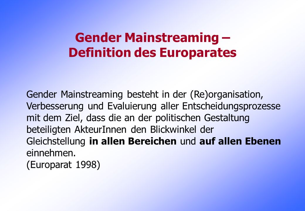 Gender Mainstreaming – Definition des Europarates