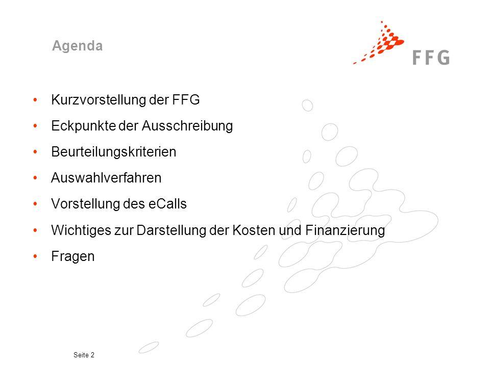 Kurzvorstellung der FFG Eckpunkte der Ausschreibung