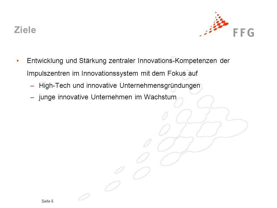 Ziele Entwicklung und Stärkung zentraler Innovations-Kompetenzen der Impulszentren im Innovationssystem mit dem Fokus auf.