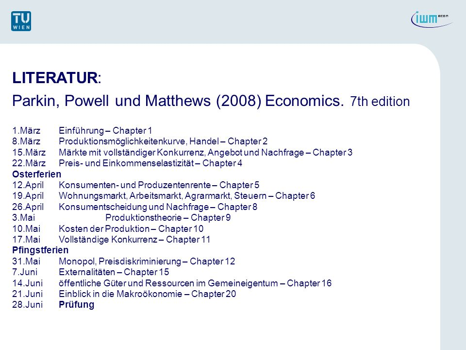 Parkin, Powell und Matthews (2008) Economics. 7th edition