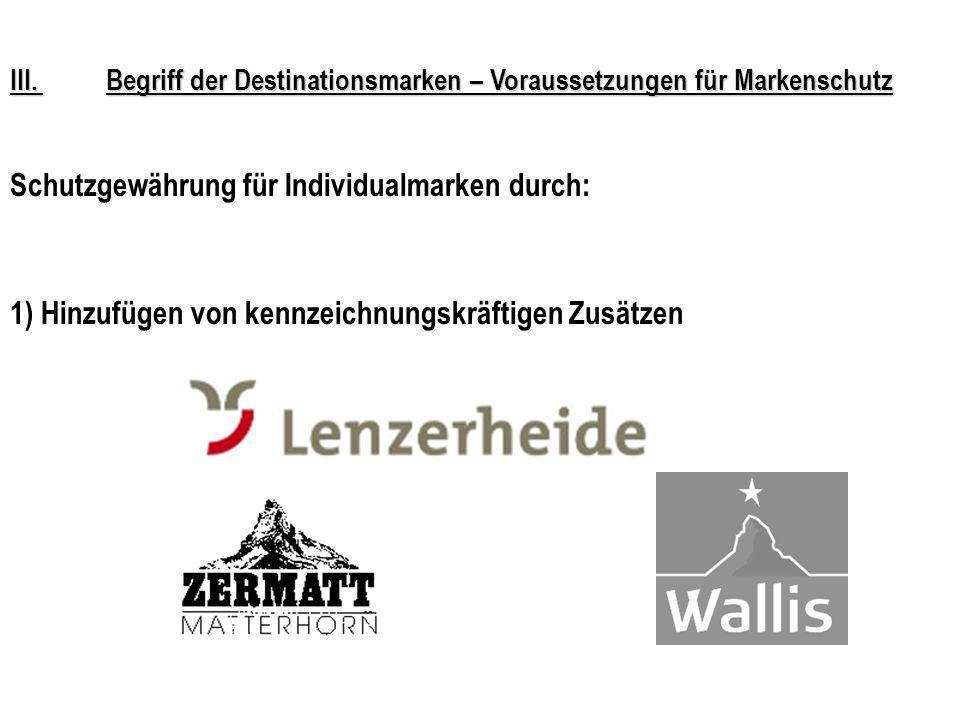 Schutzgewährung für Individualmarken durch: