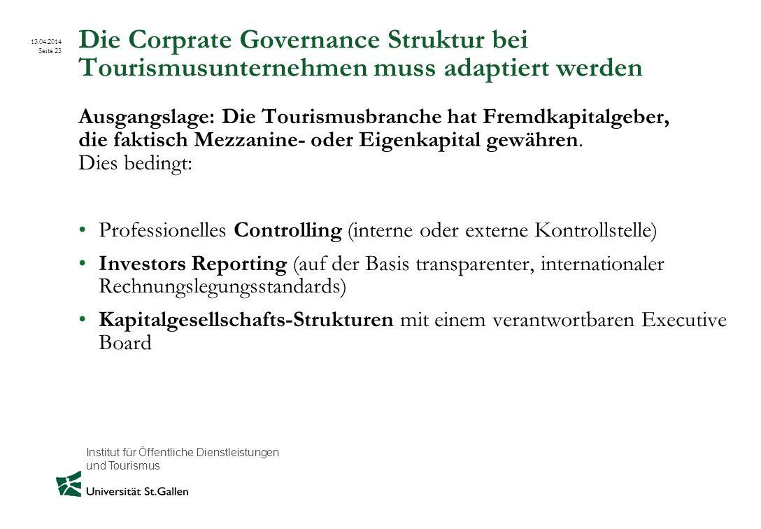 Die Corprate Governance Struktur bei Tourismusunternehmen muss adaptiert werden