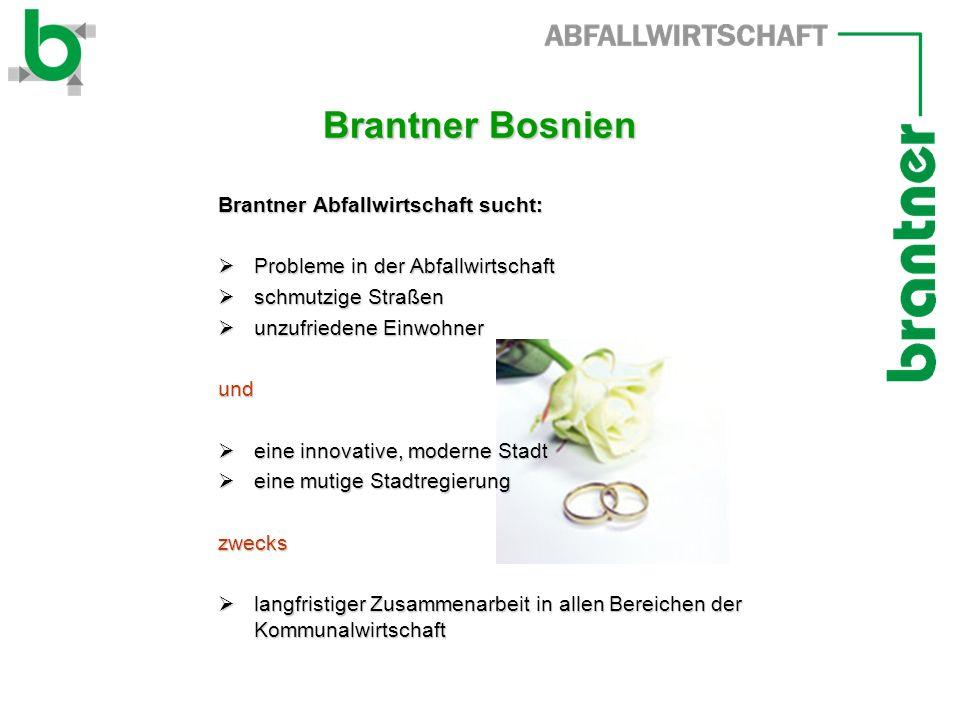 Brantner Bosnien Brantner Abfallwirtschaft sucht: