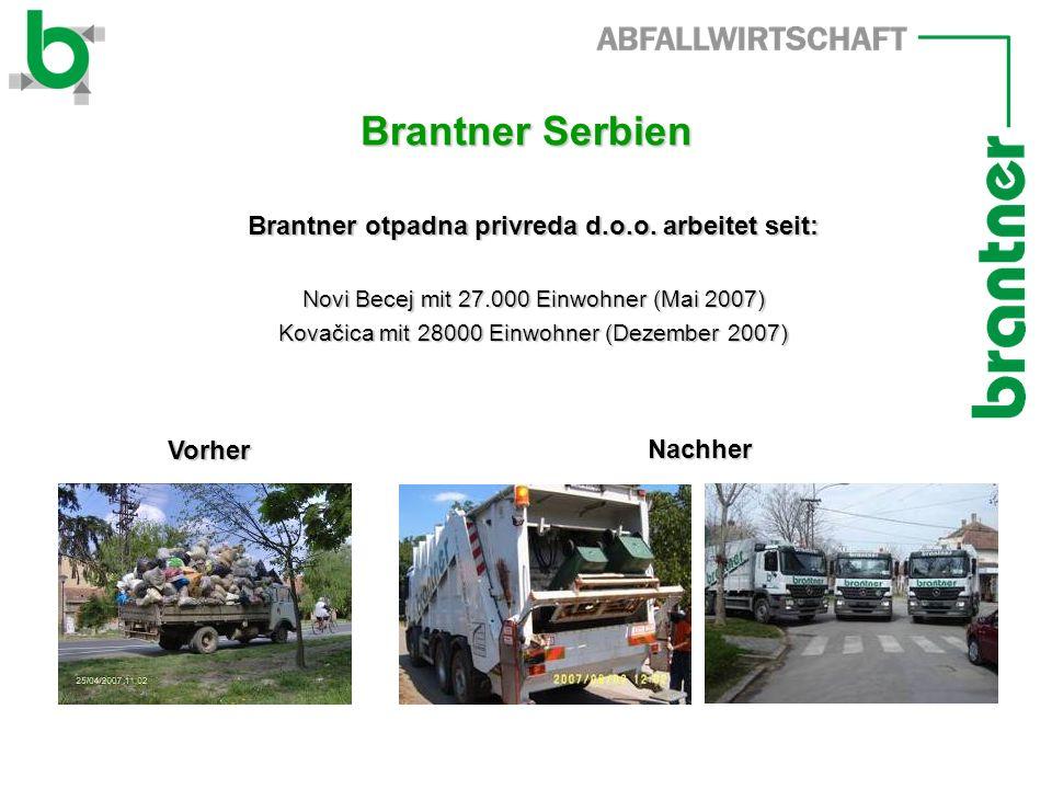Brantner otpadna privreda d.o.o. arbeitet seit:
