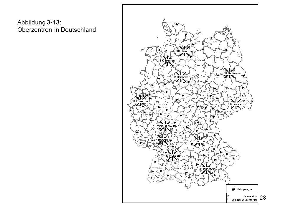 Abbildung 3-13: Oberzentren in Deutschland