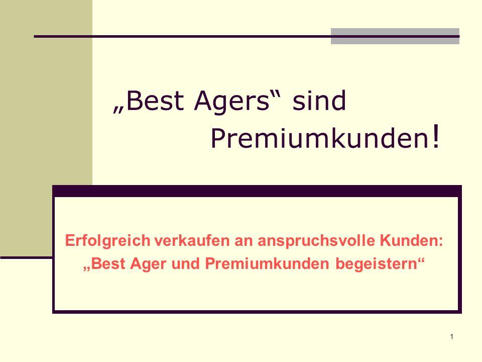 """""""Best Agers sind Premiumkunden!"""